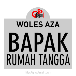 Avatar Woles Aza - Bapak Rumah Tangga